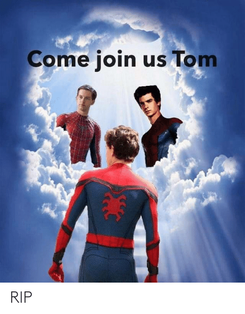 Join Us: Come join us Tom RIP