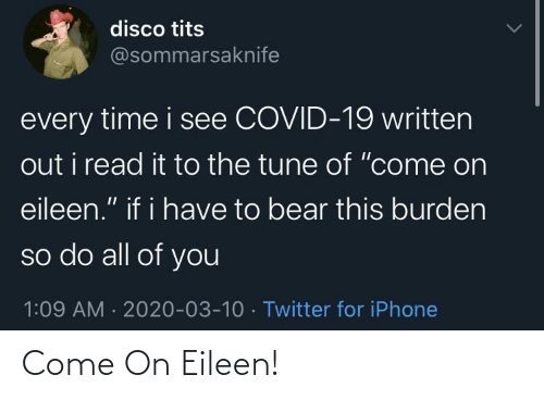 come on eileen: Come On Eileen!