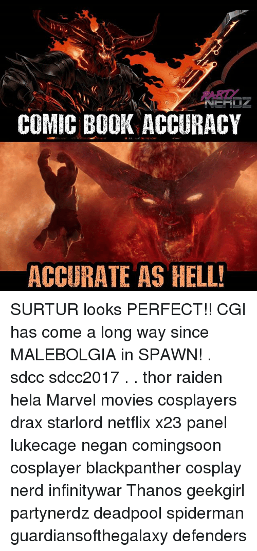 negan: COMIC BOOK ACCURACY  ACCURATE AS HELL SURTUR looks PERFECT!! CGI has come a long way since MALEBOLGIA in SPAWN! . sdcc sdcc2017 . . thor raiden hela Marvel movies cosplayers drax starlord netflix x23 panel lukecage negan comingsoon cosplayer blackpanther cosplay nerd infinitywar Thanos geekgirl partynerdz deadpool spiderman guardiansofthegalaxy defenders