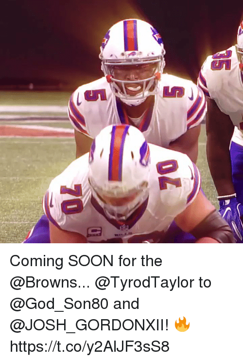 God, Memes, and Soon...: Coming SOON for the @Browns...  @TyrodTaylor to @God_Son80 and @JOSH_GORDONXII! 🔥 https://t.co/y2AlJF3sS8