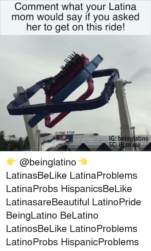 Latina Mom: Comment what your Latina  mom would say if you asked  her to get on this ride!  HU: beinglatin0 👉 @beinglatino👈 LatinasBeLike LatinaProblems LatinaProbs HispanicsBeLike LatinasareBeautiful LatinoPride BeingLatino BeLatino LatinosBeLike LatinoProblems LatinoProbs HispanicProblems