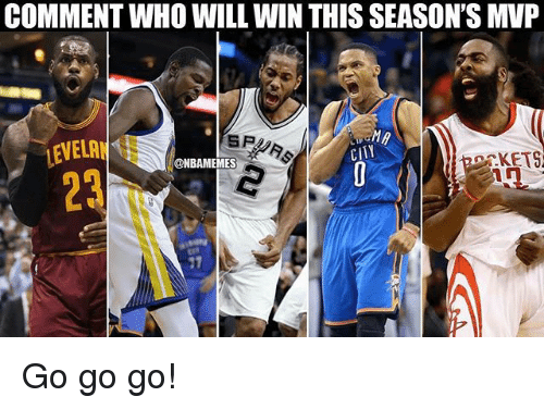 Nba, Who, and Mvp: COMMENT WHO WILL WIN THIS SEASON'S MVP  CITY  @NBAMEM  ES  in  23 Go go go!