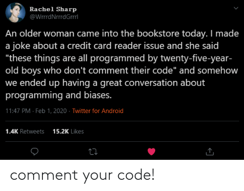Code, Comment, and Your: comment your code!