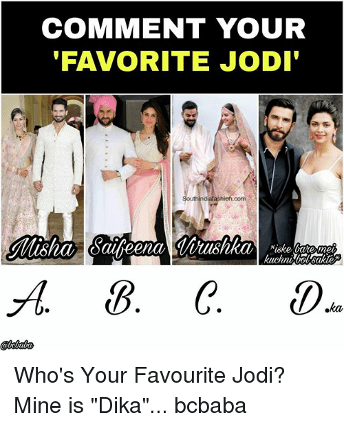 """Memes, 🤖, and Mine: COMMENT YOUR  FAVORITE JODI  diaf  com Who's Your Favourite Jodi? Mine is """"Dika""""... bcbaba"""