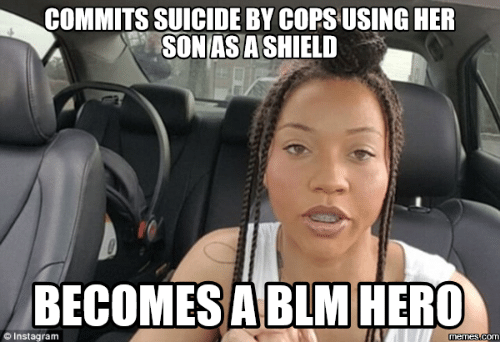 Suicide Watch Meme: COMMITS SUICIDE BY COPS USING HER  SONASASHIELD  BECOMES A BLM HERO  Instagram  Memes COM