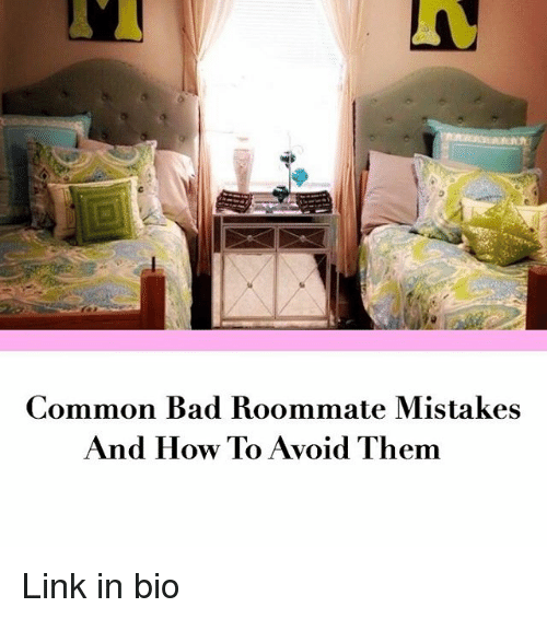 bad roommate People are sharing their most horrific bad roommate stories – roommates can't live with 'em, can't live without 'emmeaning [.
