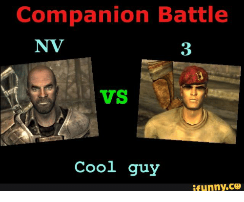 25 best memes about companions fallout new vegas companions cool ifunny and guy companion battle nv vs cool guy ifunny voltagebd Choice Image