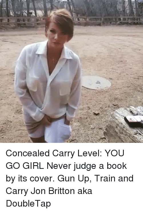 concealed carry level you go girl never judge a book 8951322 concealed carry level you go girl never judge a book by its cover