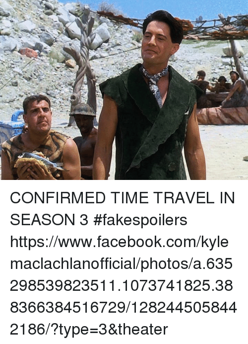 CONFIRMED TIME TRAVEL IN SEASON 3 #Fakespoilers ...