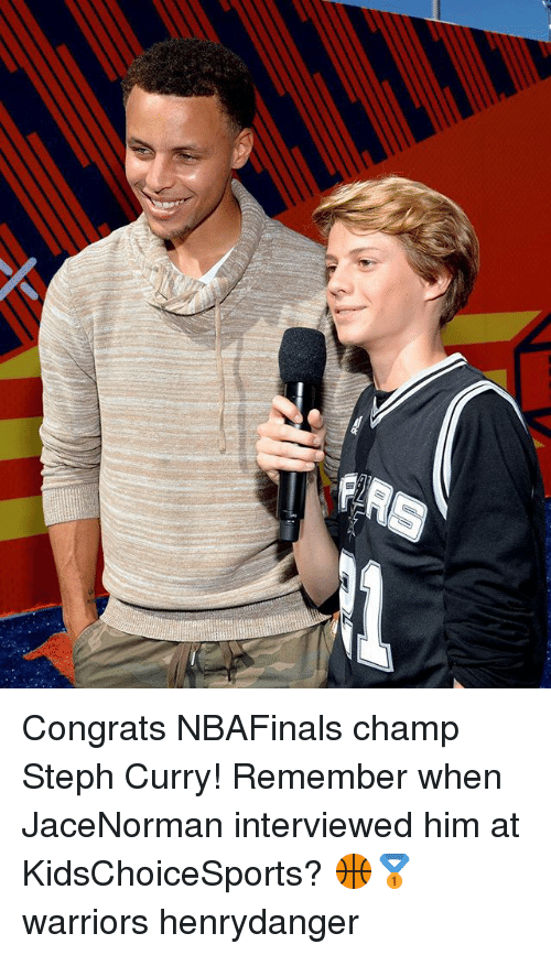 Memes, Steph Curry, and Warriors: Congrats NBAFinals champ Steph Curry! Remember when JaceNorman interviewed him at KidsChoiceSports? 🏀🥇 warriors henrydanger