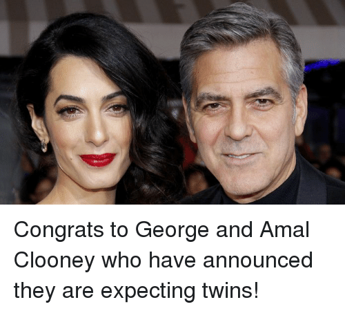 Memes, Amal, and Amal Clooney: Congrats to George and Amal Clooney who have announced they are expecting twins!