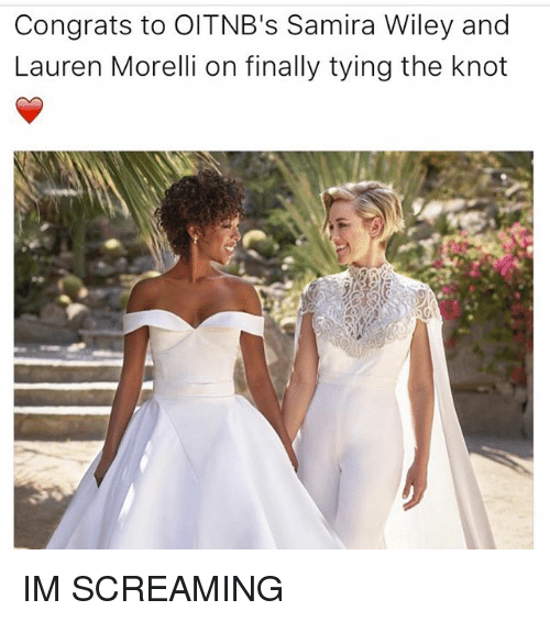 Knotting: Congrats to Old TNB's Samira Wiley and  Lauren Morelli on finally tying the knot IM SCREAMING
