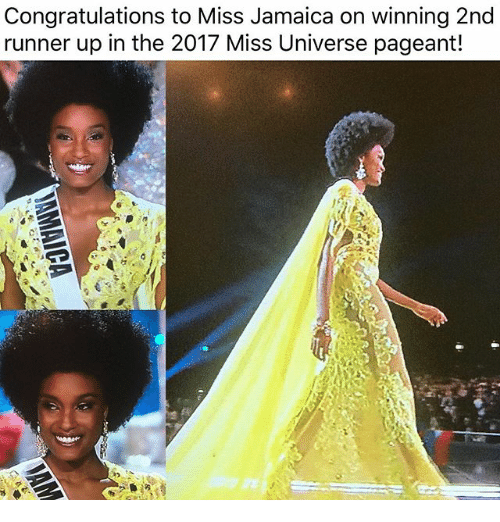 Runner Up: Congratulations to Miss Jamaica on winning 2nd  runner up in the 2017 Miss Universe pageant!