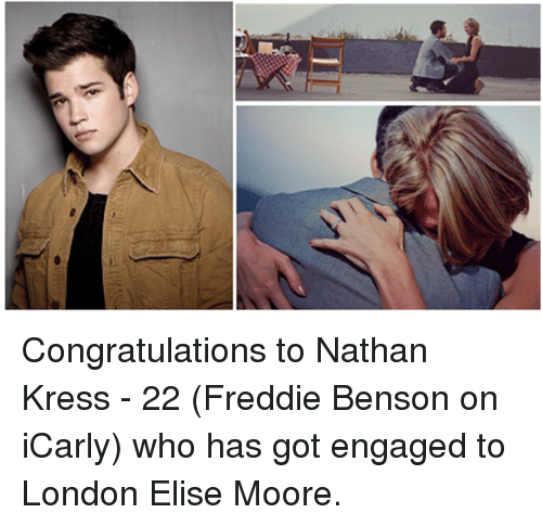 nathan kress: Congratulations to Nathan Kress - 22 (Freddie Benson on iCarly) who has got engaged to London Elise Moore.