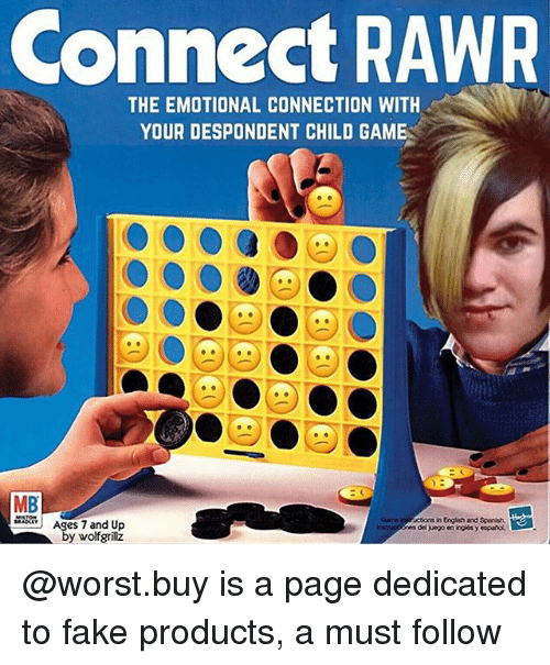 Fake, Game, and Trendy: Connect RAWR  THE EMOTIONAL CONNECTION WITH  YOUR DESPONDENT CHILD GAME  MB  Ages 7 and Up  by wolfgrilz @worst.buy is a page dedicated to fake products, a must follow