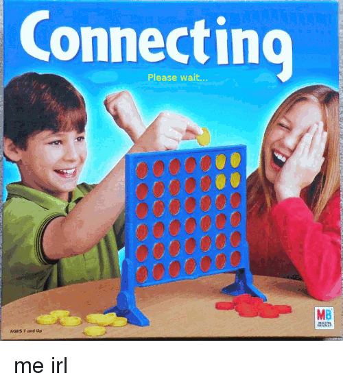 please wait: Connecting  Please wait  MB me irl