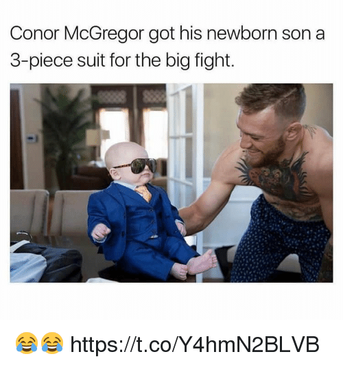 Gotted: Conor McGregor got his newborn son a  3-piece suit for the big fight. 😂😂 https://t.co/Y4hmN2BLVB