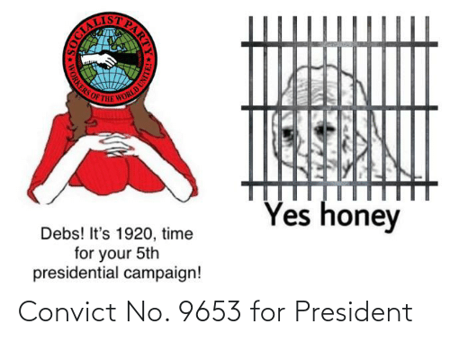 For President: Convict No. 9653 for President