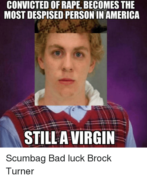 issues terrible things about brock turner rape case