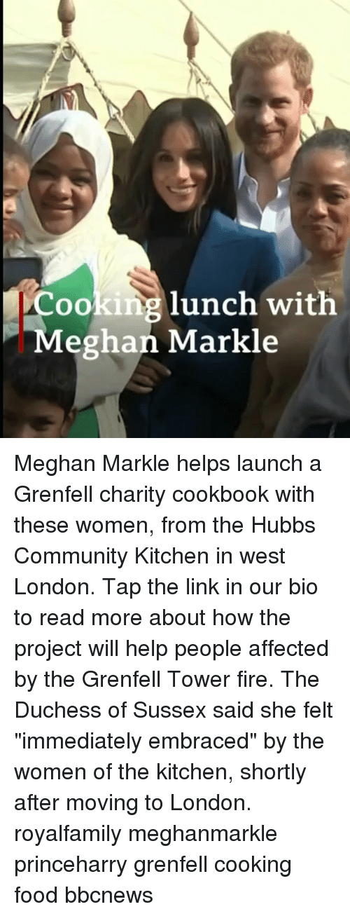 "Community, Fire, and Food: Cooking lunch with  Meghan Markle Meghan Markle helps launch a Grenfell charity cookbook with these women, from the Hubbs Community Kitchen in west London. Tap the link in our bio to read more about how the project will help people affected by the Grenfell Tower fire. The Duchess of Sussex said she felt ""immediately embraced"" by the women of the kitchen, shortly after moving to London. royalfamily meghanmarkle princeharry grenfell cooking food bbcnews"