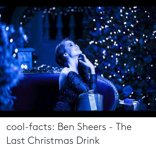 ben: cool-facts:  Ben Sheers -   The Last Christmas Drink