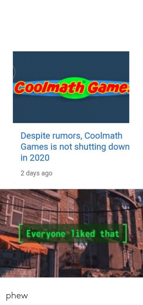 Rumors: Coolmath Game  Despite rumors, Coolmath  Games is not shutting down  in 2020  2 days ago  Everyone liked that phew