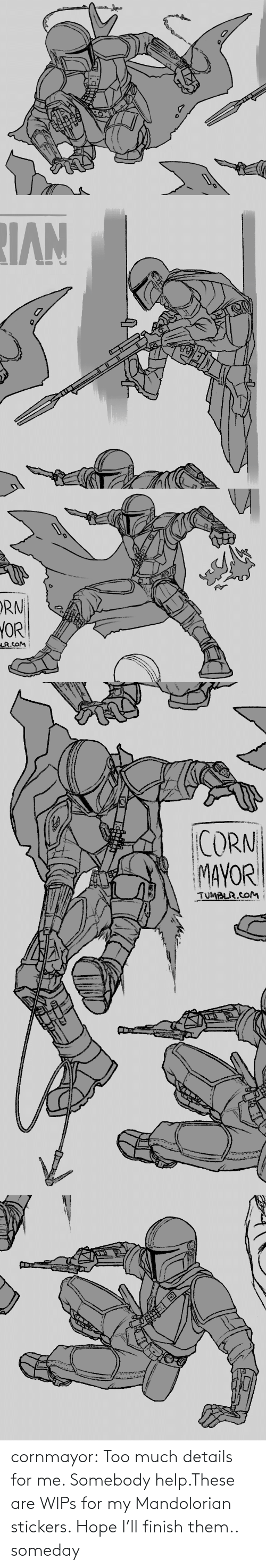 Stickers: cornmayor:  Too much details for me. Somebody help.These are WIPs for my Mandolorian stickers. Hope I'll finish them.. someday