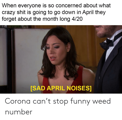 Stop Funny: Corona can't stop funny weed number