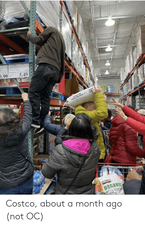 Costco: Costco, about a month ago (not OC)