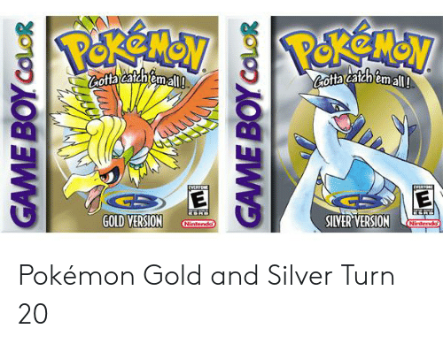 game boy color: Cotta catchemall!  ottacatch emall  EVERYDNE  EVEAYORE  E  GOLD VERSION  SILVER VERSION  Nintendo  Nintendo  GAME BOY COLOR  GAME BOY COLOR Pokémon Gold and Silver Turn 20