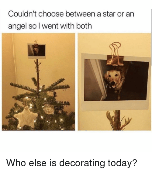 decorating: Couldn't choose between a star or an  angel sol went with both Who else is decorating today?