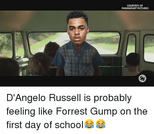 Forrest Gump, School, and Pictures: COURTESY OF  PARAMOUNT PICTURES D'Angelo Russell is probably feeling like Forrest Gump on the first day of school😂😂