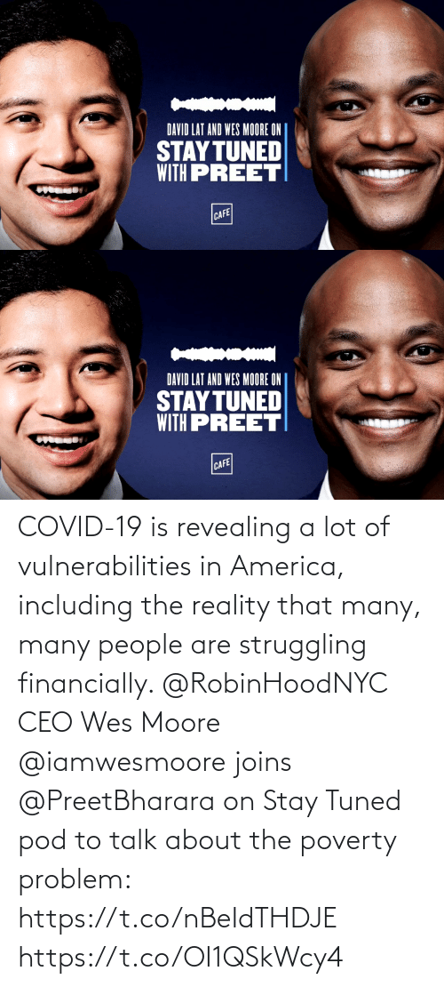Wes: COVID-19 is revealing a lot of vulnerabilities in America, including the reality that many, many people are struggling financially. @RobinHoodNYC CEO Wes Moore @iamwesmoore joins @PreetBharara on Stay Tuned pod to talk about the poverty problem: https://t.co/nBeIdTHDJE https://t.co/OI1QSkWcy4