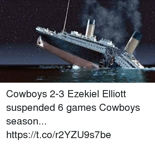 ezekiel-elliott: Cowboys 2-3   Ezekiel Elliott suspended 6 games  Cowboys season... https://t.co/r2YZU9s7be