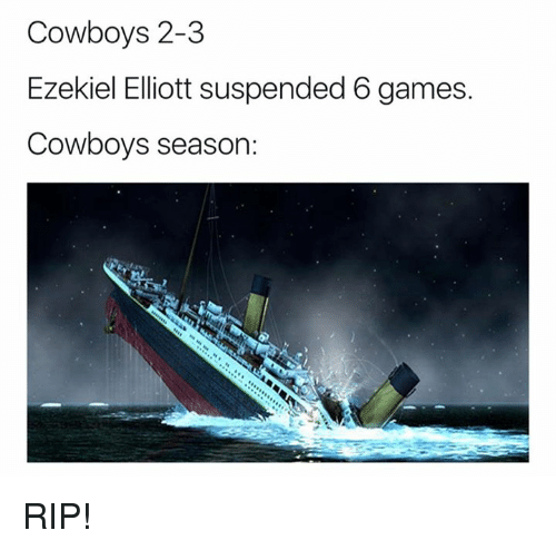 ezekiel-elliott: Cowboys 2-3  Ezekiel Elliott suspended 6 games  Cowboys season: RIP!