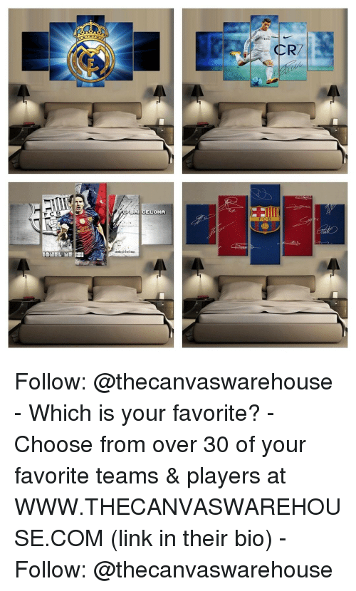 Over 30: CR7  FC B  ELONA  FCB Follow: @thecanvaswarehouse - Which is your favorite? - Choose from over 30 of your favorite teams & players at WWW.THECANVASWAREHOUSE.COM (link in their bio) - Follow: @thecanvaswarehouse