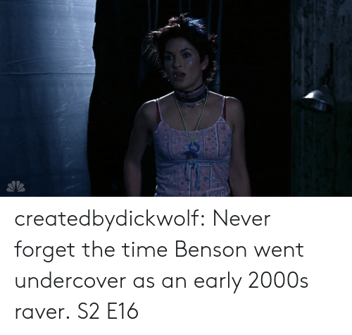 undercover: createdbydickwolf: Never forget the time Benson went undercover as an early 2000s raver. S2 E16