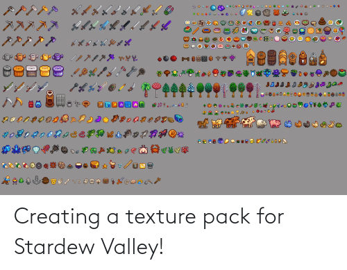 texture: Creating a texture pack for Stardew Valley!