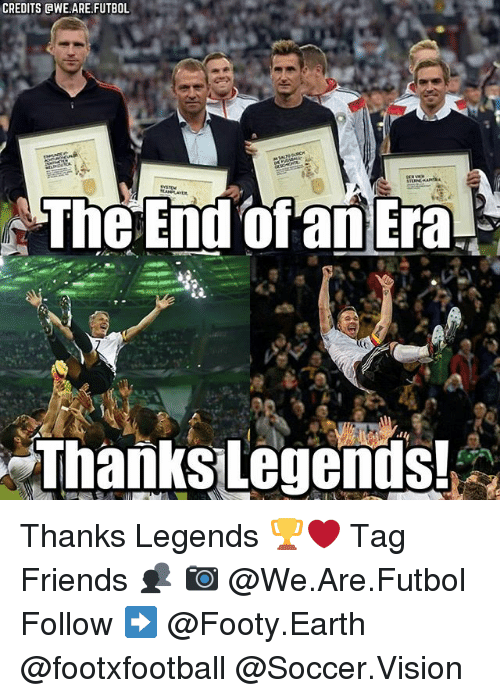 awe: CREDITS AWE.ARE,FUTBOL  The End of an Era.  Thanks legends! Thanks Legends 🏆❤ Tag Friends 👥 📷 @We.Are.Futbol Follow ➡ @Footy.Earth @footxfootball @Soccer.Vision