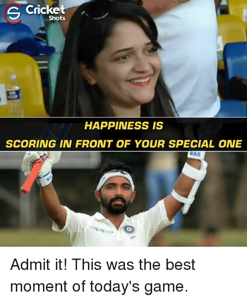 special one: Cricket  Shots  HAPPINESS IS  SCORING IN FRONT OF YOUR SPECIAL ONE  BAS Admit it! This was the best moment of today's game.