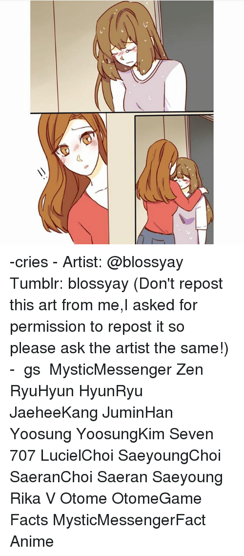 otome: -cries - Artist: @blossyay Tumblr: blossyay (Don't repost this art from me,I asked for permission to repost it so please ask the artist the same!) - ⠀ ταgs ‿➹⁀ MysticMessenger Zen RyuHyun HyunRyu JaeheeKang JuminHan Yoosung YoosungKim Seven 707 LucielChoi SaeyoungChoi SaeranChoi Saeran Saeyoung Rika V Otome OtomeGame Facts MysticMessengerFact Anime