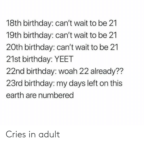 Cries In: Cries in adult
