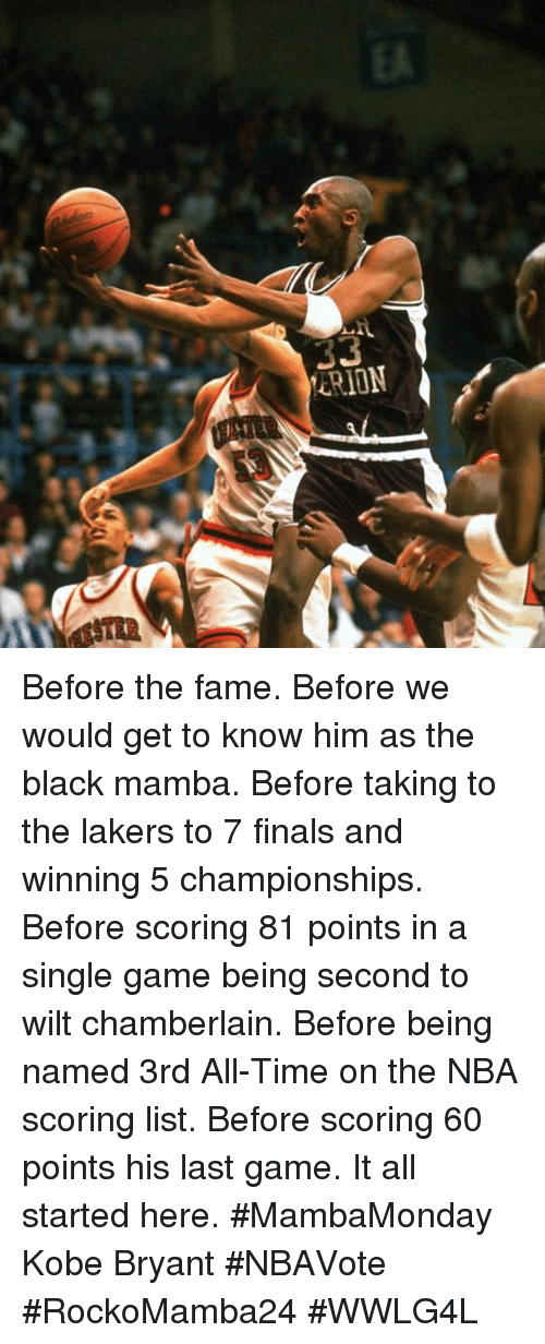 Kobe Bryant, Memes, and Nba: CRION Before the fame. Before we would get to know him as the black mamba. Before taking to the lakers to 7 finals and winning 5 championships. Before scoring 81 points in a single game being second to wilt chamberlain. Before being named 3rd All-Time on the NBA scoring list. Before scoring 60 points his last game. It all started here. #MambaMonday Kobe Bryant #NBAVote  #RockoMamba24 #WWLG4L
