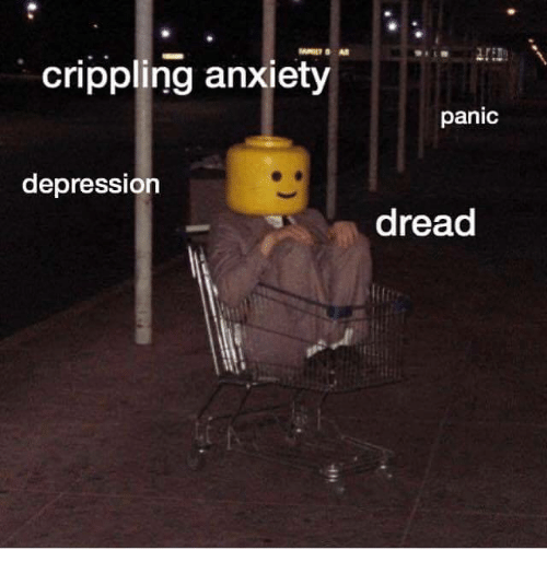 Crippling Anxiety: crippling anxiety  panic  depression  dread  tl
