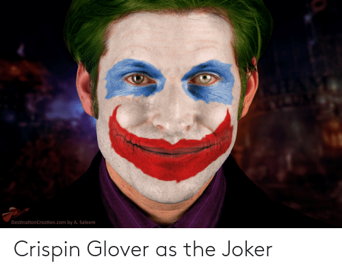 crispin glover: Crispin Glover as the Joker