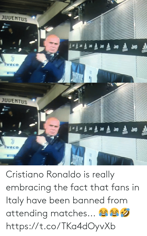 The Fact That: Cristiano Ronaldo is really embracing the fact that fans in Italy have been banned from attending matches... 😂😂🤣 https://t.co/TKa4dOyvXb