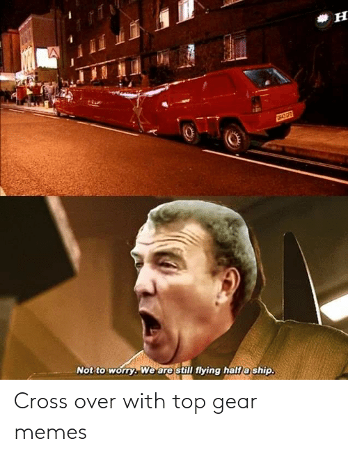 Top Gear: Cross over with top gear memes