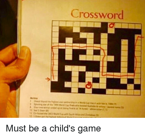 Funny, Game, and  Crossword: Crossword  it Must be a child's game