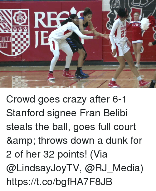 fran: Crowd goes crazy after 6-1 Stanford signee Fran Belibi steals the ball, goes full court & throws down a dunk for 2 of her 32 points!   (Via @LindsayJoyTV, @RJ_Media) https://t.co/bgfHA7F8JB