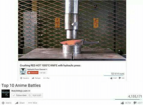 Anime Battles: Crushing RED HOT 1000'C KNIFE with hydraulic press  52 614 vues  Top 10 Anime Battles  watchMojo.com  Sabnbed 1061382  4,155,171  317